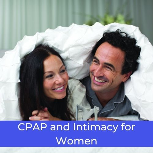 CPAP and Intimacy for Women